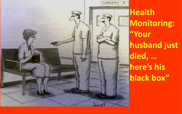 Health Monitoring:
