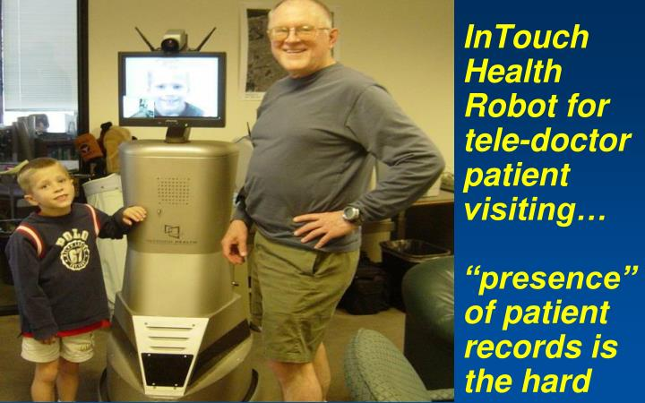 InTouch Health Robot for tele-doctor patient visiting…