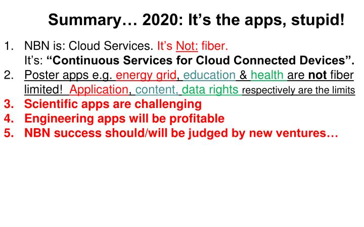 Summary… 2020: It's the apps, stupid!