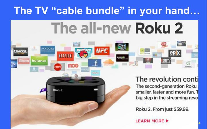 "The TV ""cable bundle"" in your hand…"