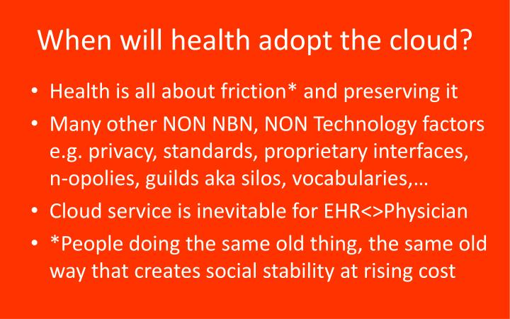 When will health adopt the cloud?