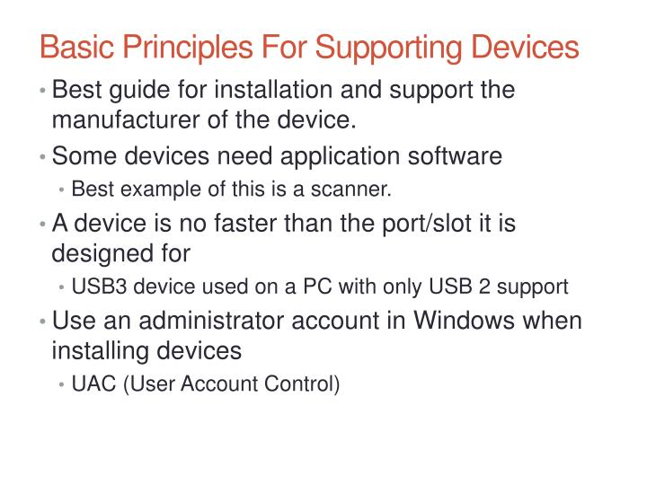 Basic Principles For Supporting Devices
