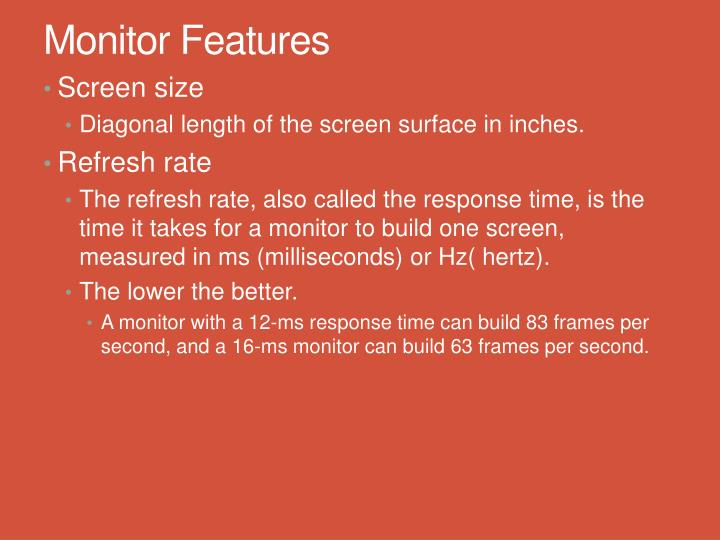 Monitor Features
