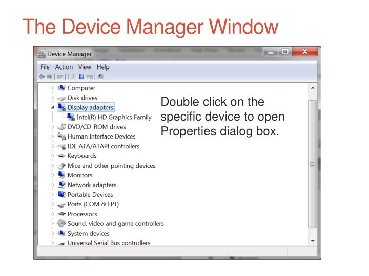 The Device Manager Window