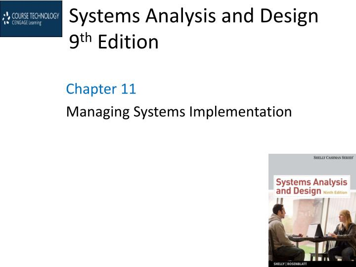 Ppt Systems Analysis And Design 9 Th Edition Powerpoint Presentation Id 1548055