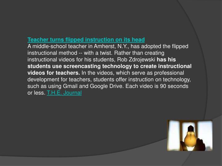 Teacher turns flipped instruction on its head