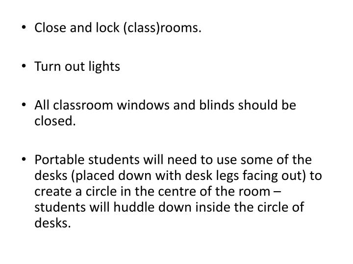 Close and lock (class)rooms