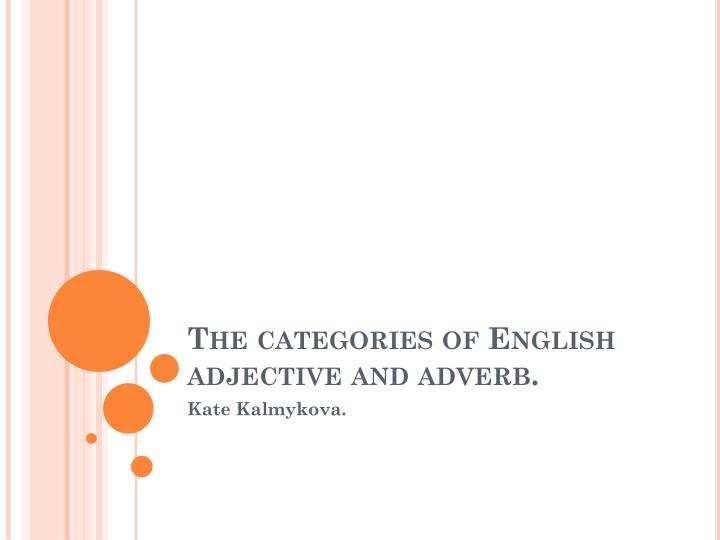 the categories of english adjective and adverb n.