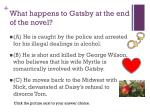 what happens to gatsby at the end of the novel