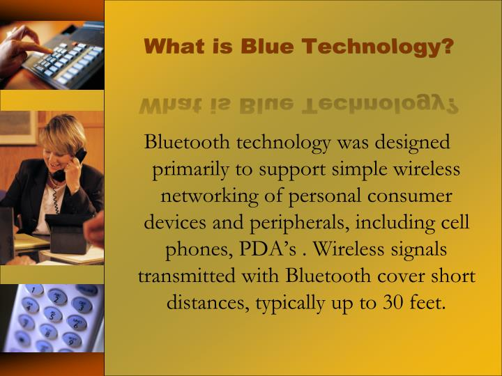 What is blue technology