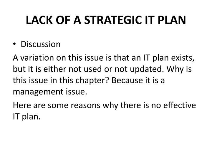 LACK OF A STRATEGIC IT PLAN