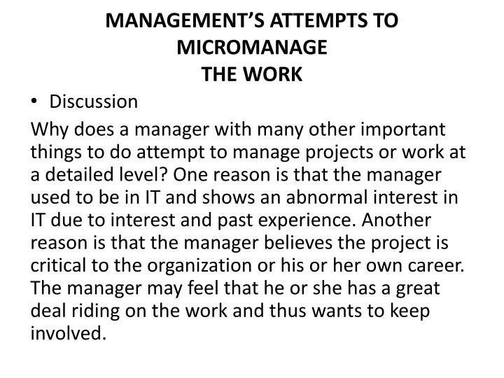 MANAGEMENT'S ATTEMPTS TO MICROMANAGE