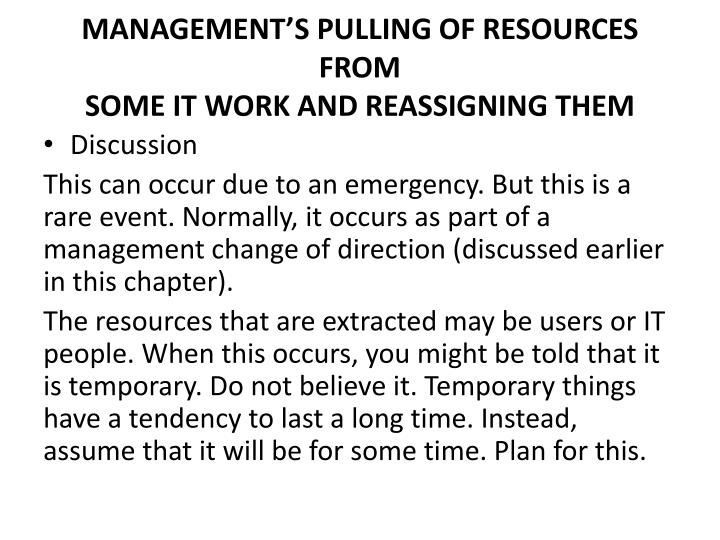 MANAGEMENT'S PULLING OF RESOURCES FROM