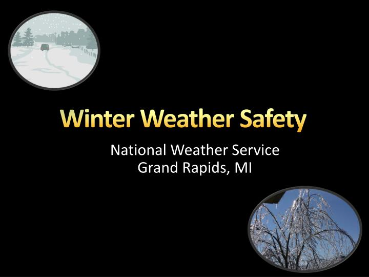 winter weather safety n.