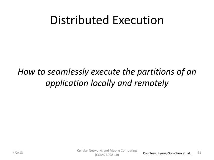 Distributed Execution