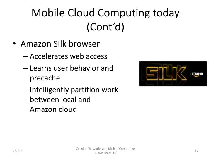 Mobile Cloud Computing today (Cont'd)