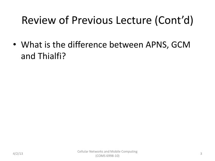 Review of previous lecture cont d