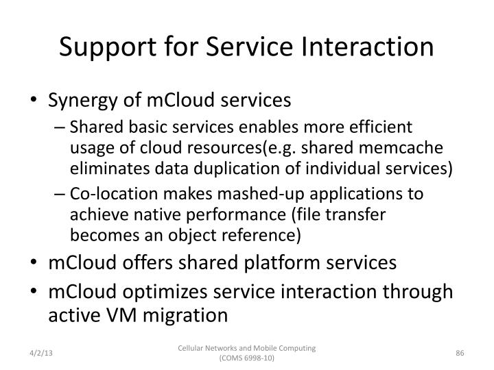 Support for Service Interaction