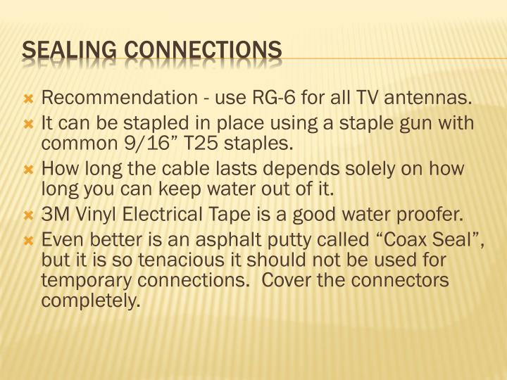 Recommendation - use RG-6 for all TV antennas.