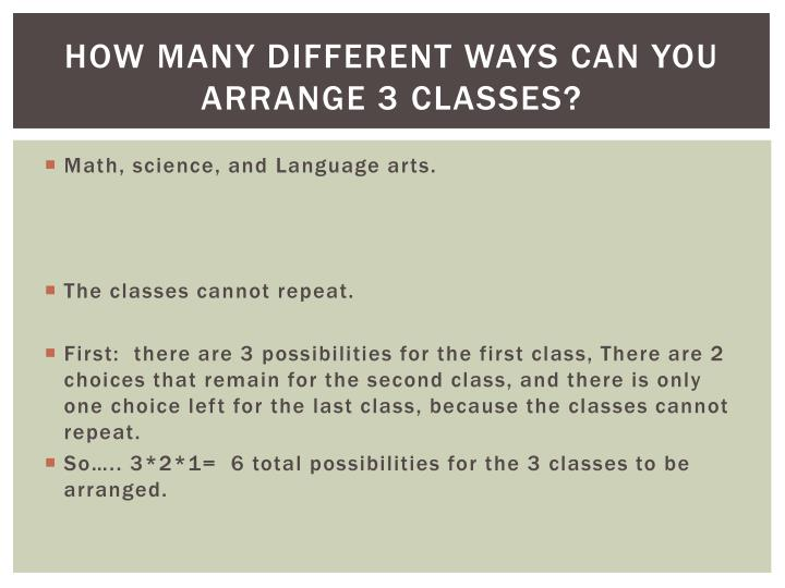 How many different ways can you arrange 3