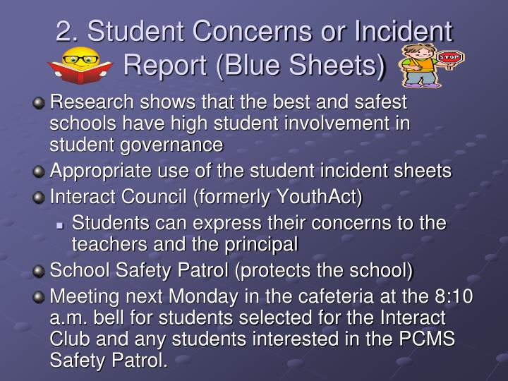 2. Student Concerns or Incident Report (Blue Sheets)