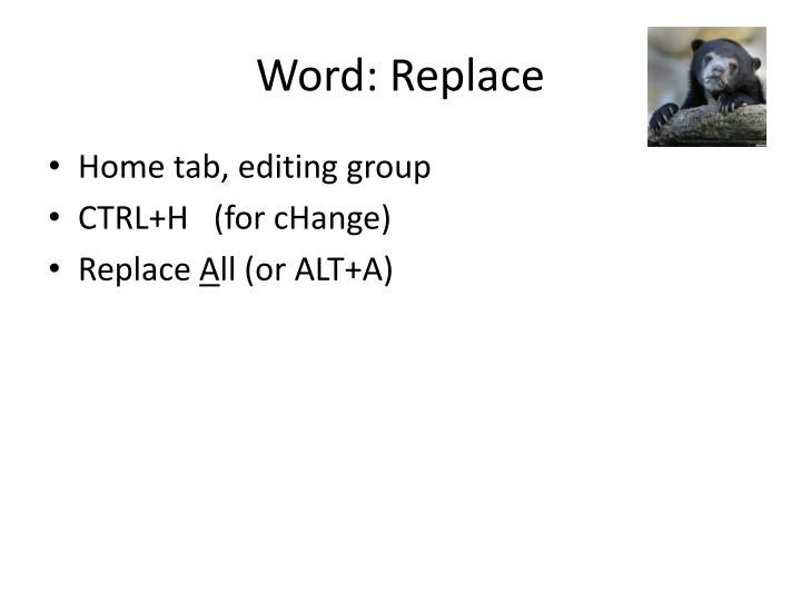 Word: Replace