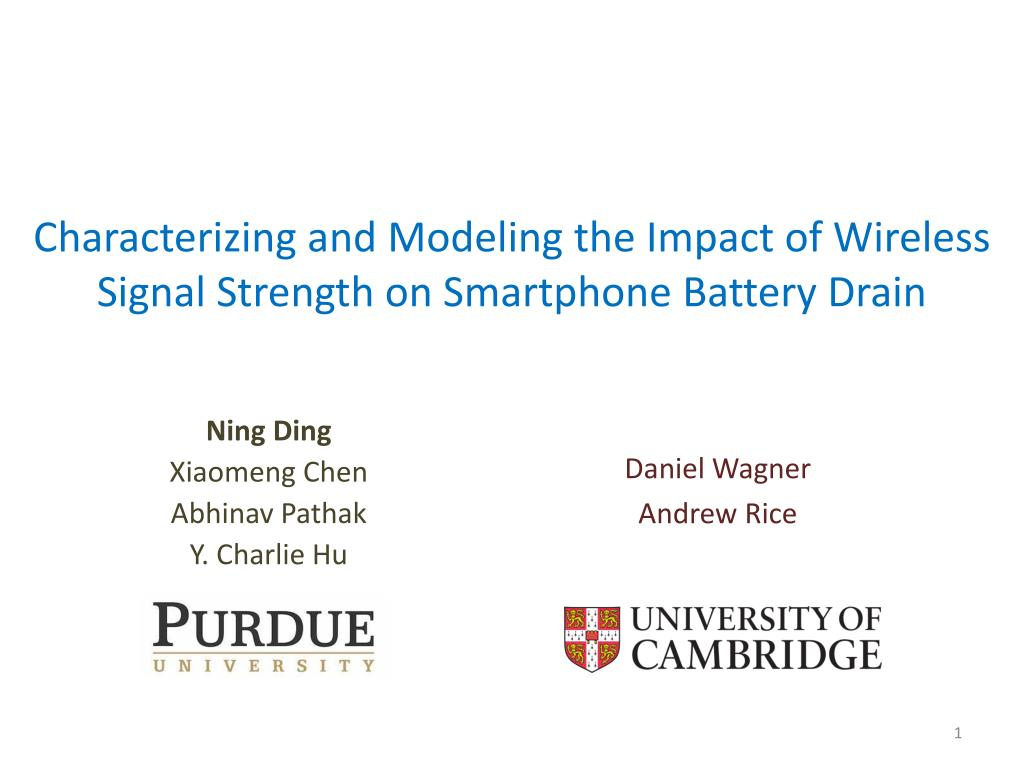 PPT - Characterizing and Modeling the Impact of Wireless Signal