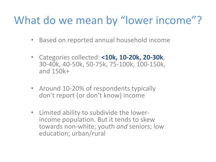 What do we mean by lower income