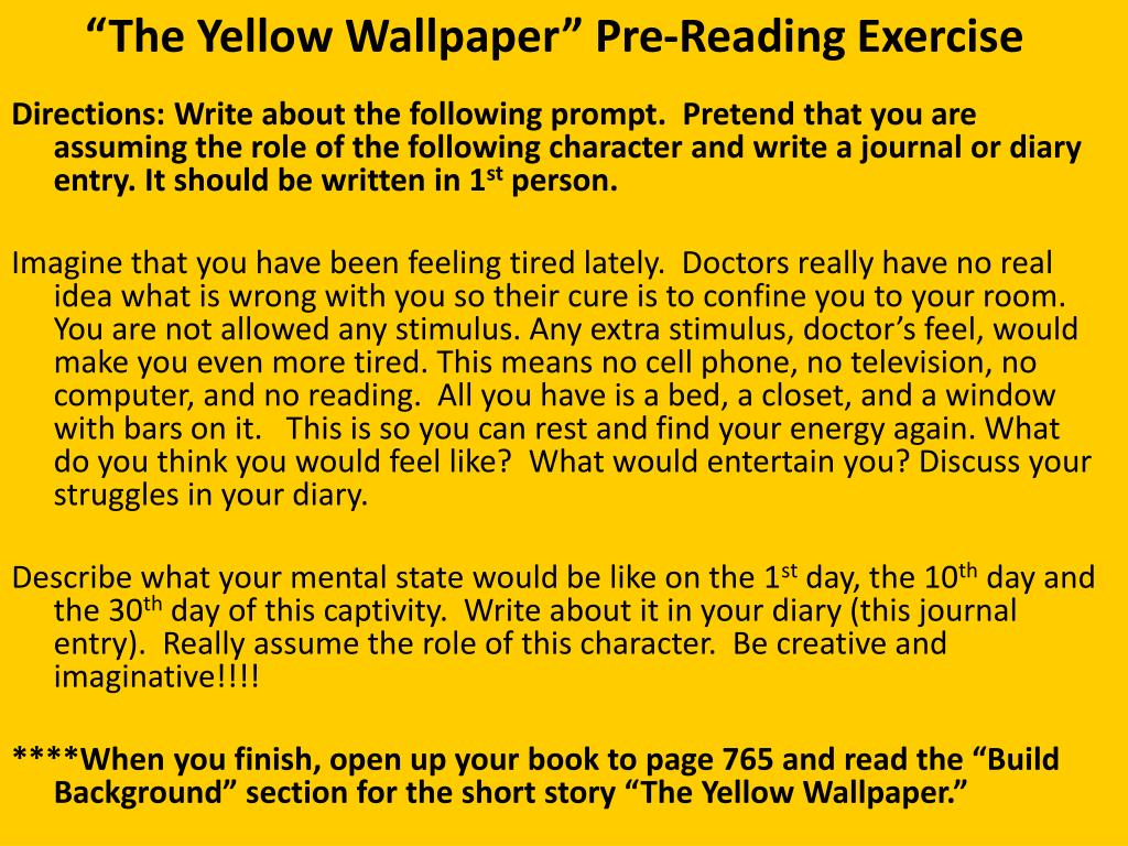 The Yellow Wallpaper Pre Reading Exercise N