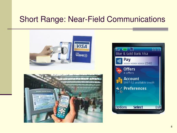 Short Range: Near-Field Communications
