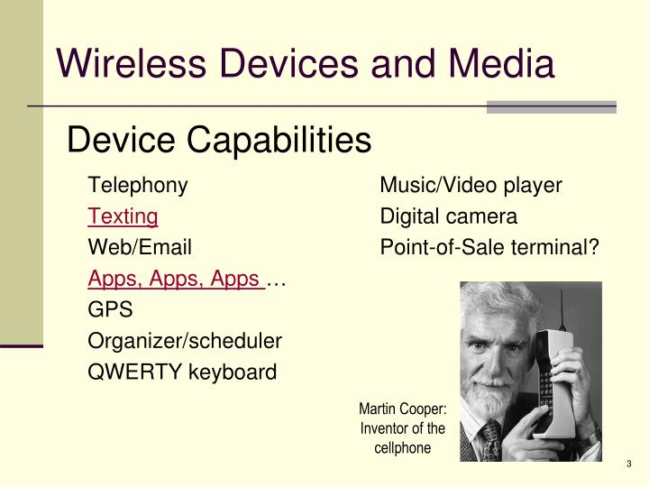 Wireless devices and media