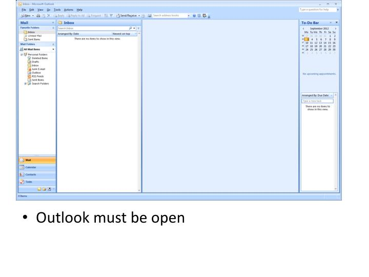 Outlook must be open