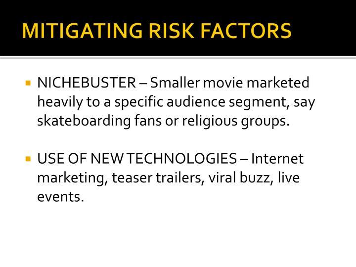 MITIGATING RISK FACTORS