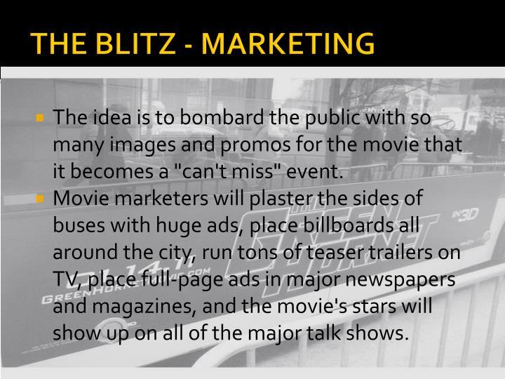 THE BLITZ - MARKETING