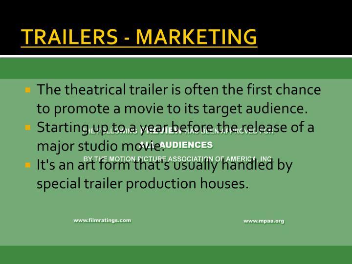 TRAILERS - MARKETING
