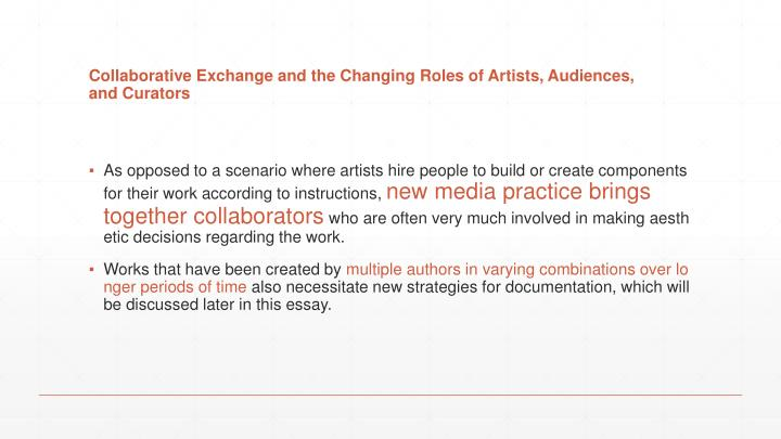 Collaborative Exchange and the Changing Roles of Artists, Audiences,