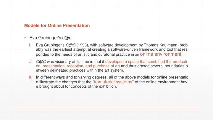 Models for Online Presentation