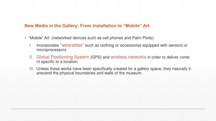 New Media in the Gallery: From Installation to