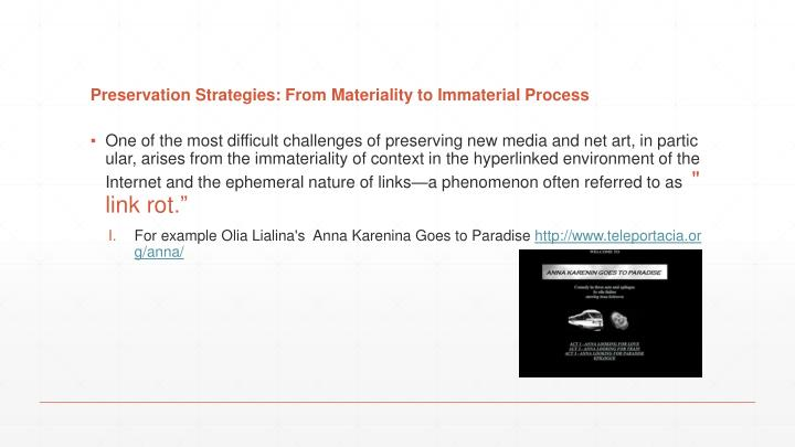 Preservation Strategies: From Materiality to Immaterial Process