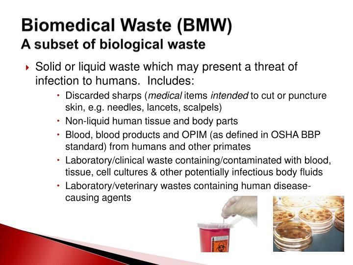 Biomedical waste bmw a subset of biological waste