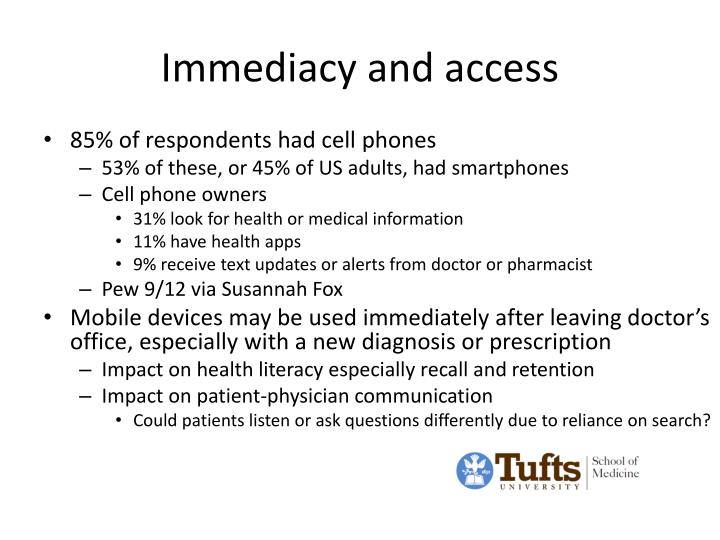 Immediacy and access