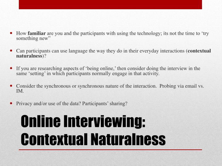 Online Interviewing:  Contextual