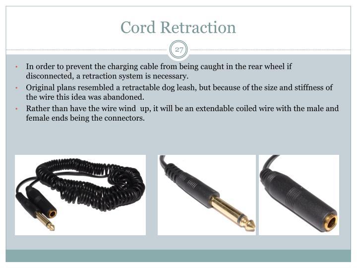 Cord Retraction