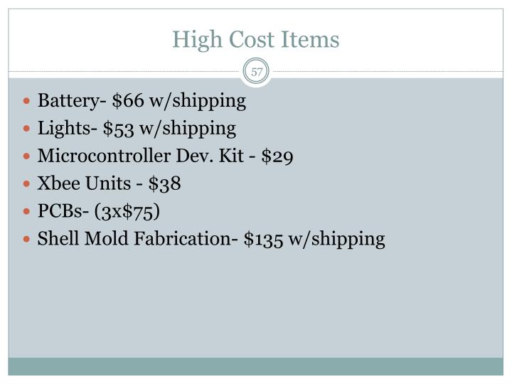 High Cost Items
