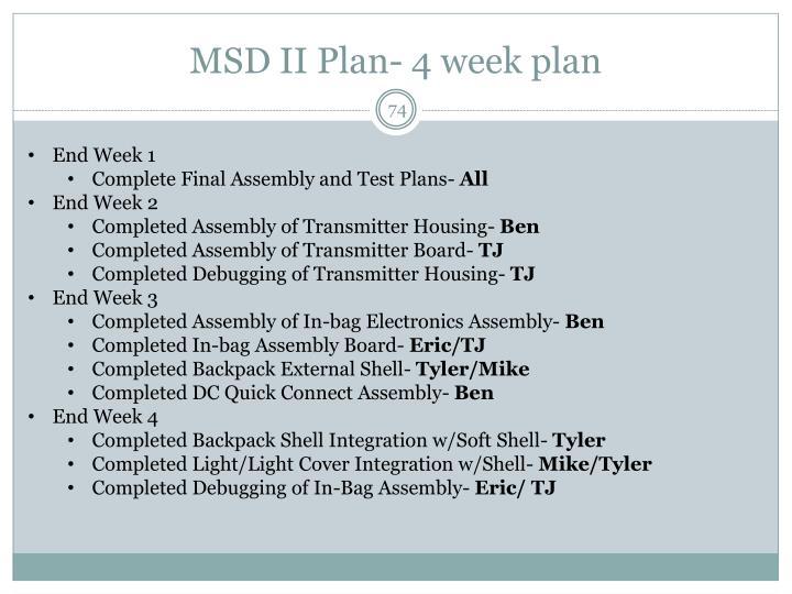 MSD II Plan- 4 week plan