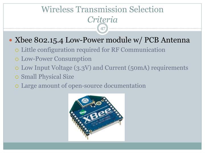 Wireless Transmission Selection