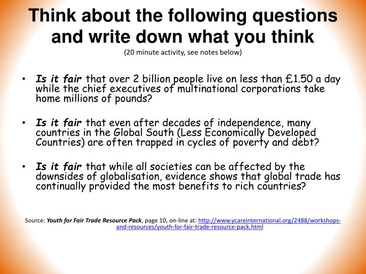 Think about the following questions and write down what you think