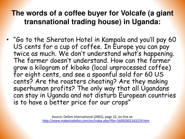 The words of a coffee buyer for