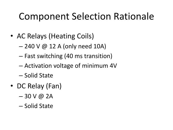 Component Selection Rationale