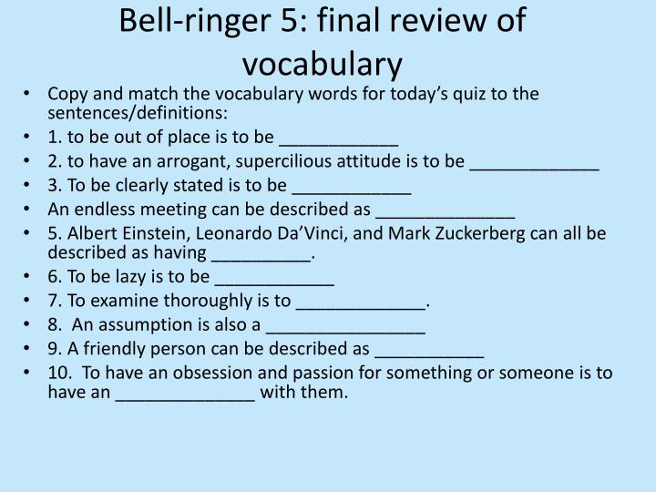 Bell-ringer 5: final review of vocabulary